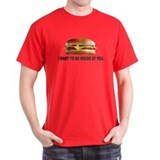 I Want To Be Inside Of You- Cheeseburger T-Shirt