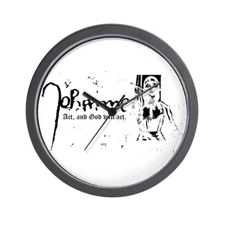 Joan of Arc (...God will act. Wall Clock