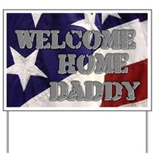 Cute Daddy home Yard Sign