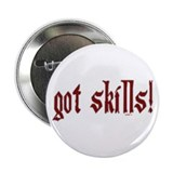 "got skills! 2.25"" Button"