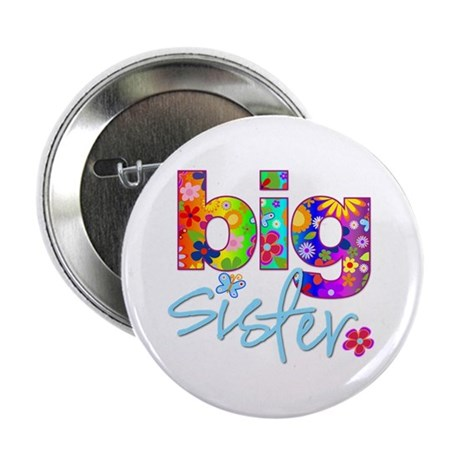 "big sister t-shirt flower 2.25"" Button"