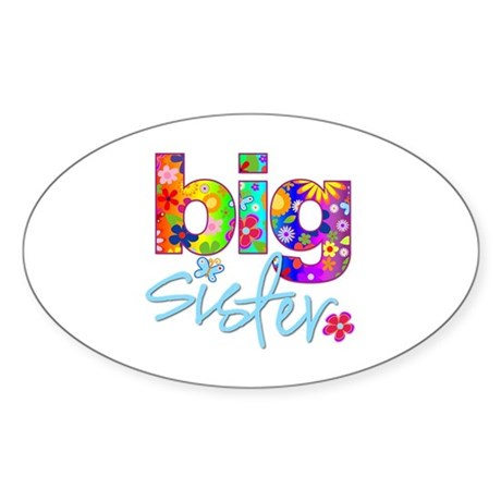 big sister t-shirt flower Oval Sticker