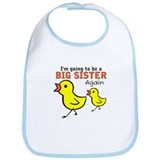 Chicks Big Secret Big Sister Again Bib