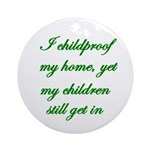 PARENTING HUMOR Ornament (Round)