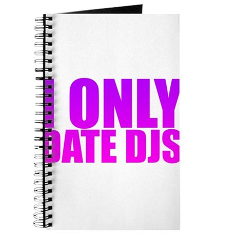 I Only Date Djs Pink Journal
