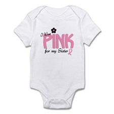 I Wear Pink For My Sister 14 Infant Bodysuit
