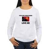 Papua New Guinean Women Love Me T-Shirt