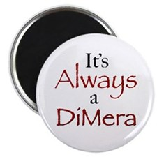 It's Always a DiMera Magnet (100 Pack)