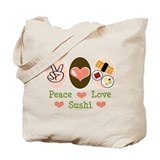 Peace Love Sushi Tote Bag