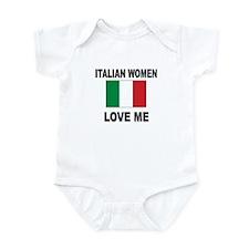 Italian Women Love Me Infant Bodysuit
