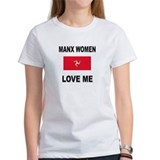 Manx Women Love Me Tee