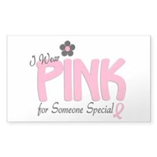 I Wear Pink For Someone Special 14 Decal