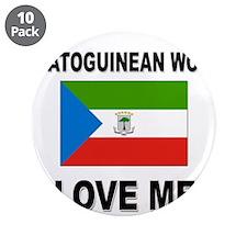 "Equatoguinean Women Love Me 3.5"" Button (10 pack)"