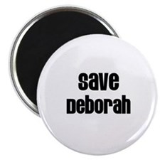 "Save Deborah 2.25"" Magnet (10 pack)"