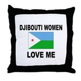 Djibouti Women Love Me Throw Pillow