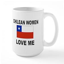 Chilean Women Love Me Mug