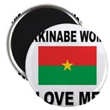 "Burkinabe Women Love Me 2.25"" Magnet (10 pack)"