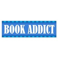Book Addict Bumper Bumper Sticker