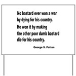 Patton on Winning a War Yard Sign