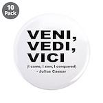 """Veni Vedi Vici Caesar Quote 3.5"""" Button (10 p"""