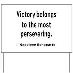 Napoleon on Victory Yard Sign