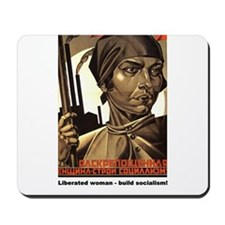 Liberated woman - Socialism Mousepad