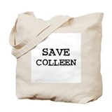 Save Colleen Tote Bag