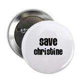 "Save Christine 2.25"" Button (100 pack)"