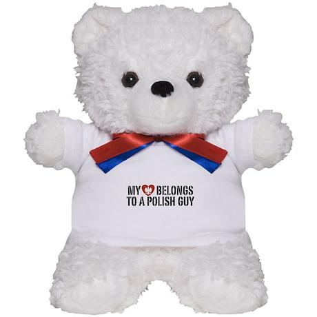 My Heart belongs to a Polish Guy Teddy Bear