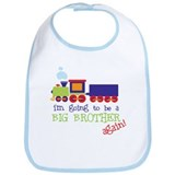 going to be a big brother train Bib