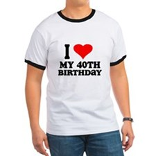 I Heart My 40th Birthday T