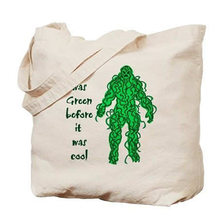 I was green before it was cool - Tote bag