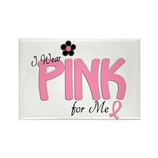 I Wear Pink For ME 14 Rectangle Magnet