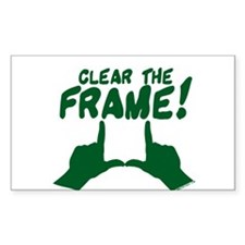 Clear the Frame! Rectangle Decal