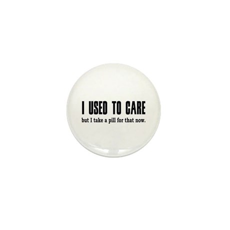 Used to Care Mini Button