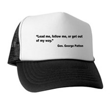 Patton Lead Follow Quote Trucker Hat