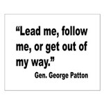 Patton Lead Follow Quote Small Poster