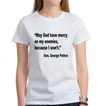 Patton God Have Mercy Quote Women's T-Shirt