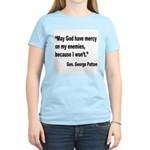 Patton God Have Mercy Quote (Front) Women's Light