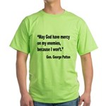 Patton God Have Mercy Quote Green T-Shirt