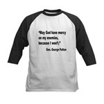 Patton God Have Mercy Quote Kids Baseball Jersey