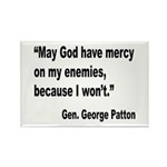 Patton God Have Mercy Quote Rectangle Magnet