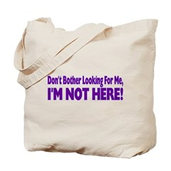 Don't Bother Tote Bag