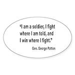 Patton Soldier Fight Quote Oval Sticker (10 pk)