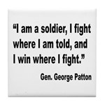 Patton Soldier Fight Quote Tile Coaster