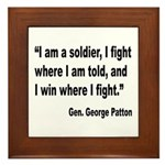 Patton Soldier Fight Quote Framed Tile