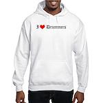 I Love Drummers Hooded Sweatshirt