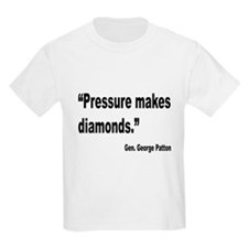 Patton Pressure Makes Diamonds Quote (Front) T-Shirt