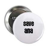 "Save Ana 2.25"" Button (100 pack)"
