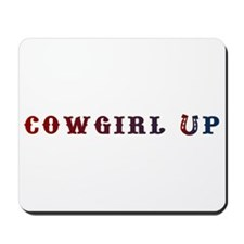 Cowgirl Up Mousepad